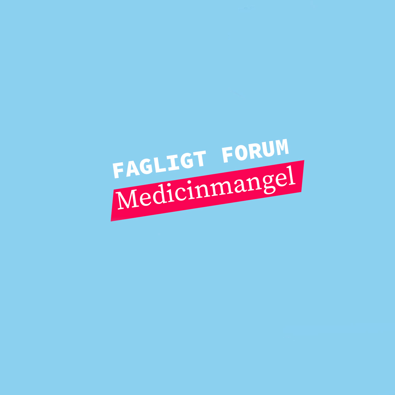 Fagligt Forum om medicinmangel – følg med via Facebook